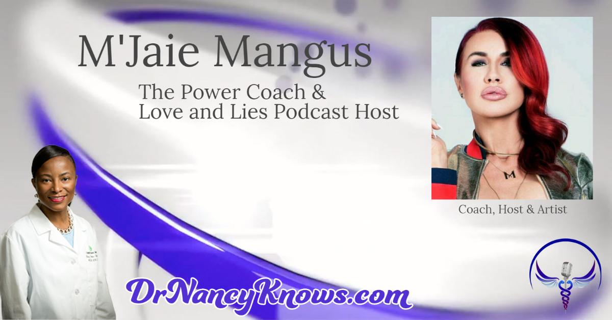 Dr Nancy Knows M'Jaie Mangus